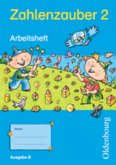 Zahlenzauber 2 Ausgabe E. Arbeitsheft. Bayern