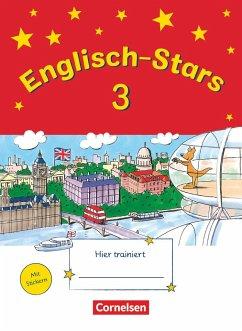 Englisch-Stars 3. Schuljahr. Übungsheft - Schmidt, Katrin; Gleich, Barbara; Reindl, Irene; Schmid, Britta