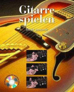 Gitarre spielen leicht gemacht, m. DVD
