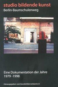 Studio bildende Kunst Berlin-Baumschulenweg