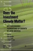 Does the Investment Climate Matter?: Microeconomic Foundations of Growth in Latin America