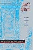 Paris Spleen: Little Poems in Prose