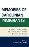 Memories of Carolinian Immigrants
