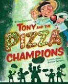 Tony and the Pizza Champions