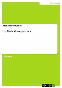 Les Trois Mousquetaires - Dumas, Alexandre, der Ältere