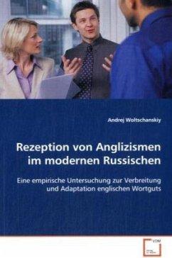 Rezeption von Anglizismen im modernen Russischen