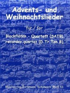 Advents- und Weihnachtslieder, für Blockflöten-Quartett