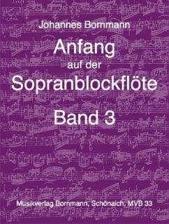 Anfang auf der Sopranblockflöte