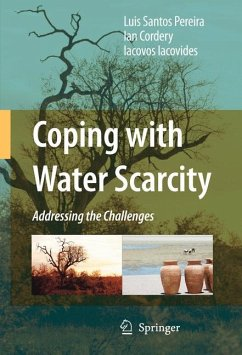 Coping with Water Scarcity - Santos Pereira, Luis;Cordery, Ian;Iacovides, Iacovos