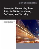 Computer Networking for LANs to WANs: Hardware, Software and Security [With CDROM]