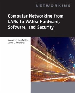 Computer Networking for LANs to WANs: Hardware, Software and Security [With CDROM] - Mansfield, Kenneth C.; Antonakos, James L.