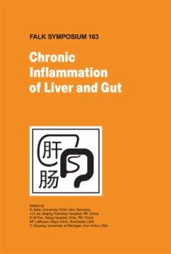 Chronic Inflammation of Liver and Gut - Adler, G. / Fan, D.M. / Jia, J.D. / LaRusso, N.F. / Owyang, C. (ed.)