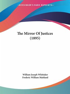 The Mirror Of Justices (1895)