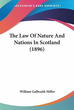 The Law Of Nature And Nations In Scotland (1896)