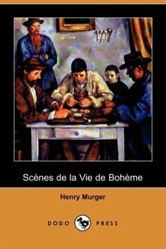 Scenes de La Vie de Boheme (Dodo Press)