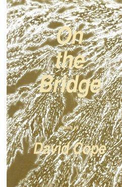 On the Bridge - Cope, David