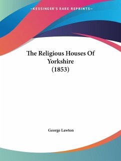 The Religious Houses Of Yorkshire (1853)