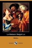 Le Medecin Malgre Lui (Dodo Press)
