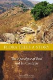 Flora Tells a Story: The Apocalypse of Paul and Its Contexts