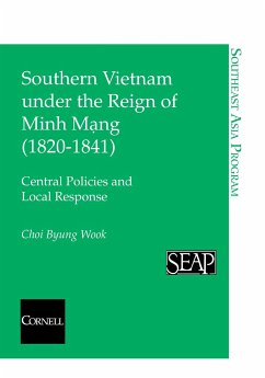 Southern Vietnam under the Reign of Minh Mang (1820-1841)
