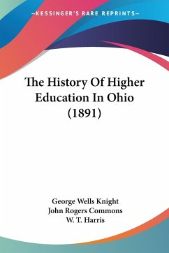 The History Of Higher Education In Ohio (1891)