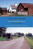 A Peculiar People: Iowa's Old Order Amish