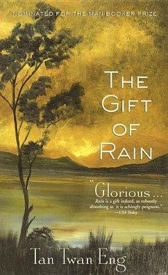 The Gift of Rain - Eng, Tan Twan