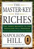 The Master-Key to Riches: The Inner Secrets to the Napoleon Hill Program, Revised and Updated