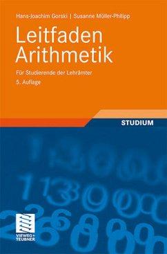 Leitfaden Arithmetik - Gorski, Hans-Joachim / Müller-Philipp, Susanne