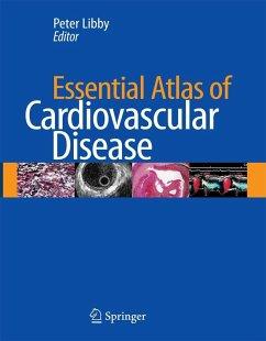 Essential Atlas of Cardiovascular Disease [With CDROM]