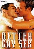 Better Gay Sex ... für Männer die Männer lieben