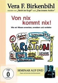 Vera F. Birkenbihl - von nix kommt nix!