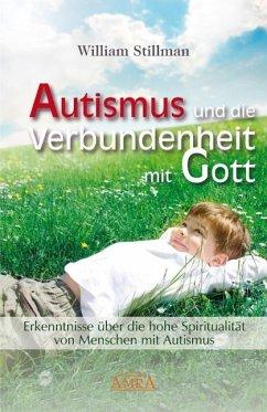 Autismus und die Verbundenheit mit Gott. Erkenn...