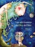 Las adivinanzas del rey del mar - Ulloa, Paloma