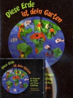 Diese Erde ist dein Garten - Mitmach-Liederbuch - Stork, Dieter; Nagel, Matthias