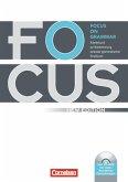 Focus on Grammar. Neue AusgabeArbeitsbuch zur Wiederholung zentraler grammatischer Strukturen, mit CD-ROM