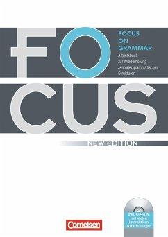 Focus on Grammar. Neue AusgabeArbeitsbuch zur Wiederholung zentraler grammatischer Strukturen, mit CD-ROM - Bliemel, Willibald; McCredie, Brian