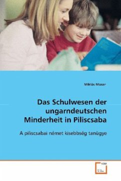 Das Schulwesen der ungarndeutschen Minderheit inPiliscsaba