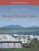 Manual of Standard Tibetan: Language and Civilization [With 2 CDs]
