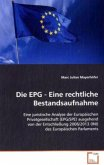 Die EPG - Eine rechtliche Bestandsaufnahme