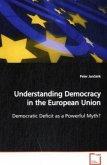 Understanding Democracy in the European Union
