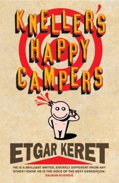 Kneller's Happy Campers - Keret, Etgar