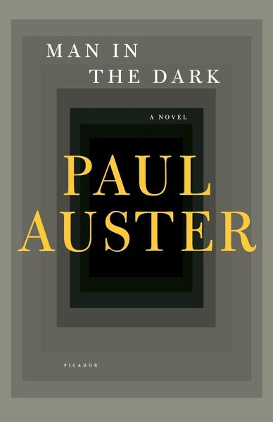 Man In The Dark Von Paul Auster Englisches Buch B 252 Cher De border=