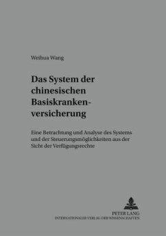 Das System der chinesischen Basiskrankenversicherung - Weihua Wang