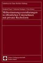Mitbestimmungsvereinbarungen in öffentlichen Unternehmen mit privater Rechtsform