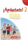 ¡Apúntate! - Ausgabe 2008 - Band 2 - Mi cuaderno de gramática