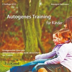 Autogenes Training für Kinder, Audio-CD - Hartmann, Annegret
