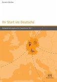Ihr Start ins Deutsche, Teil 1