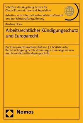 Arbeitsrechtlicher Kündigungsschutz Und Europarecht Von Kristian
