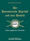 Der Hannoversche Jägerhof und sein Umfeld